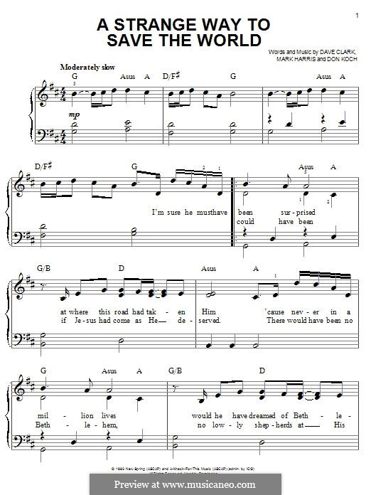 A Strange Way to Save the World (4Him): Für Klavier by Dave Clark, Don Koch, Mark R. Harris