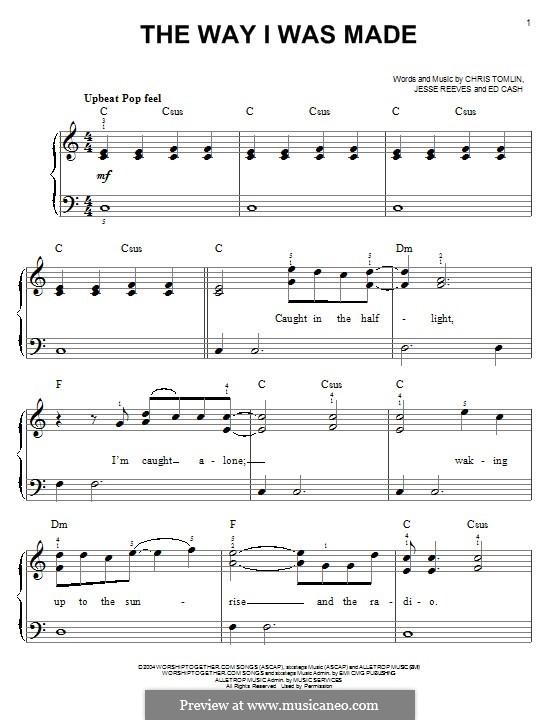 The Way I Was Made: Für Klavier by Chris Tomlin, Ed Cash, Jesse Reeves