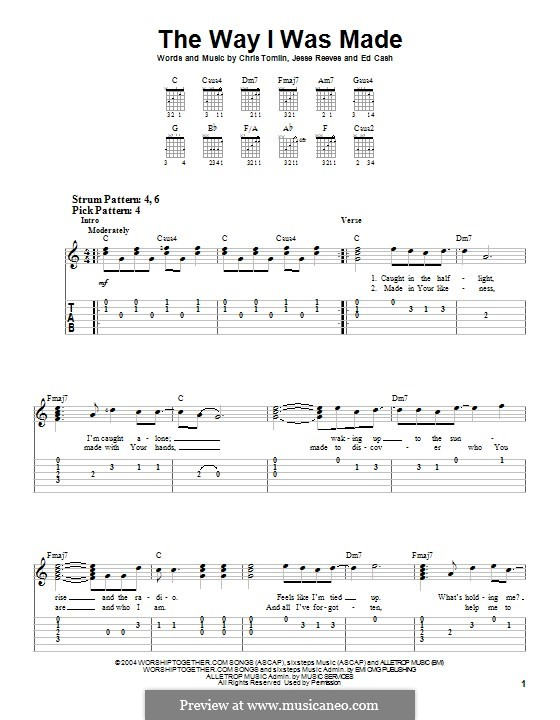 The Way I Was Made: Für Gitarre mit Tabulatur by Chris Tomlin, Ed Cash, Jesse Reeves