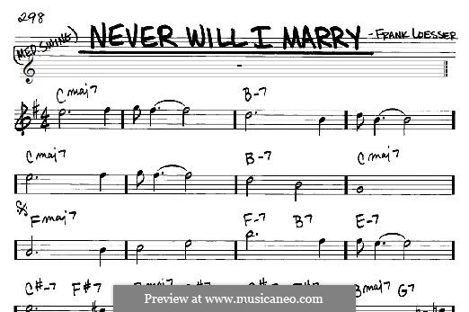 Never Will I Marry: For any instrument by Frank Loesser