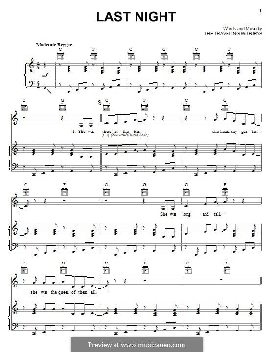 Last Night (The Traveling Wilburys): Für Stimme und Klavier (oder Gitarre) by Bob Dylan, George Harrison, Jeff Lynne, Roy Orbison, Tom Petty