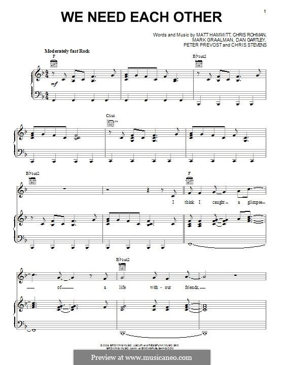 We Need Each Other (Sanctus Real): Für Stimme und Klavier (oder Gitarre) by Chris Rohman, Matt Hammitt, Chris Stevens, Mark Graalman, Dan Gartley, Peter Prevost