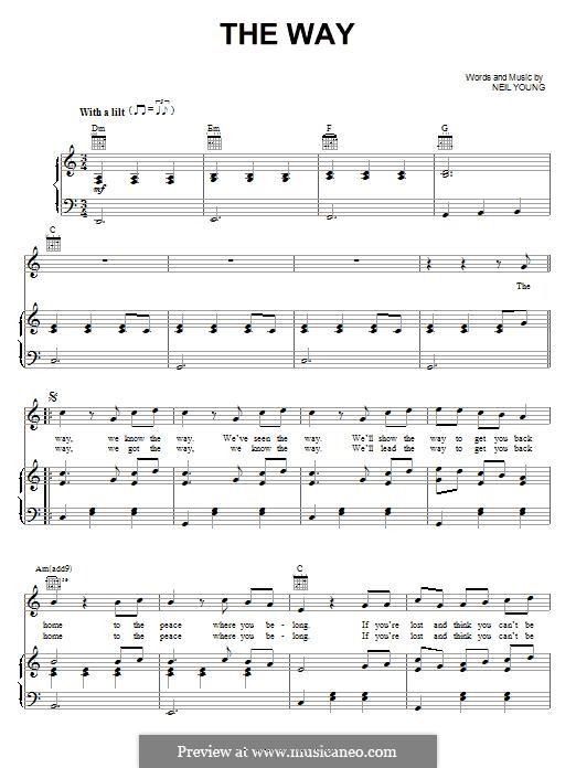 The Way: Für Stimme und Klavier (oder Gitarre) by Neil Young