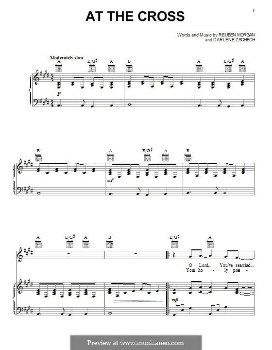 At the Cross: Für Stimme und Klavier (oder Gitarre) by Darlene Zschech, Reuben Morgan