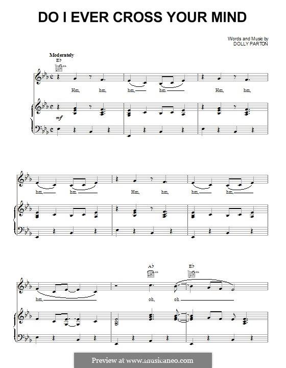 Do I Ever Cross Your Mind: Für Stimme und Klavier (oder Gitarre) by Dolly Parton