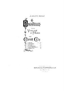 Sechs Bagatellen für Violine und Klavier, Op.51: Nr.6 Rondinetto – Partitur, Stimme by César Cui