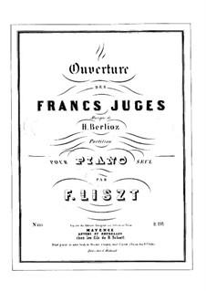 Les francs-juges. Overture, H.23 Op.3: Für Klavier, S.471 by Hector Berlioz