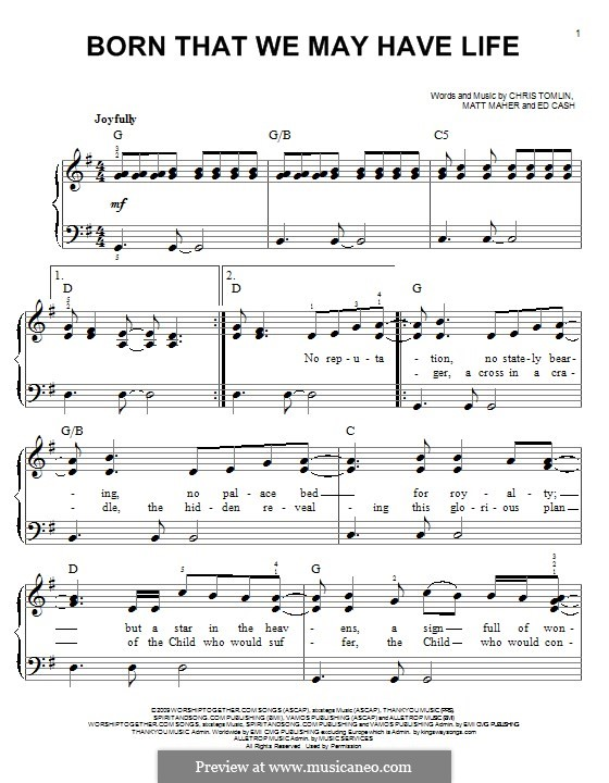 Born That We May Have Life: Für Klavier by Chris Tomlin, Ed Cash, Matt Maher