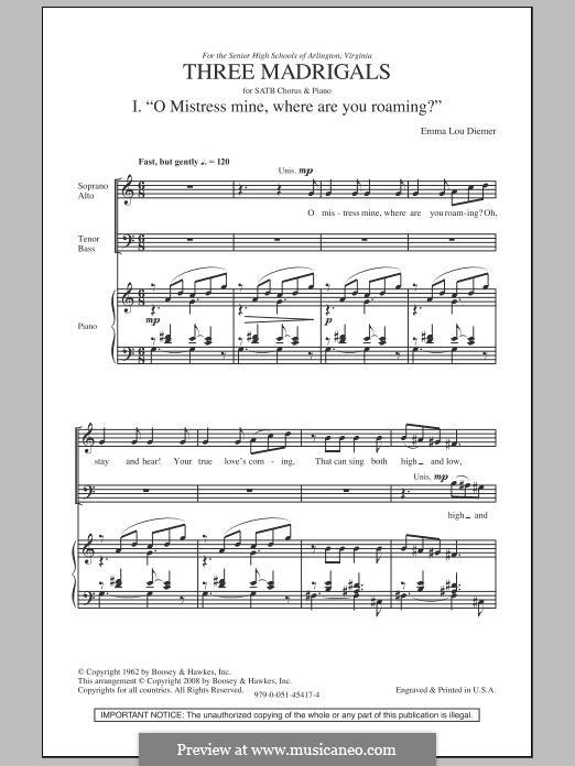 Three Madrigals: Für gemischten Chor by Emma Lou Diemer