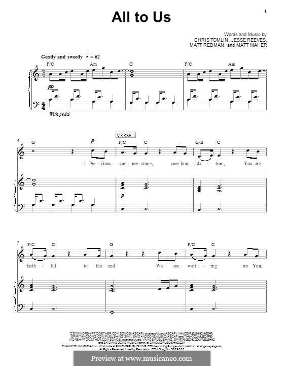 All To Us: Für Stimme und Klavier (oder Gitarre) by Chris Tomlin, Jesse Reeves, Matt Maher, Matt Redman
