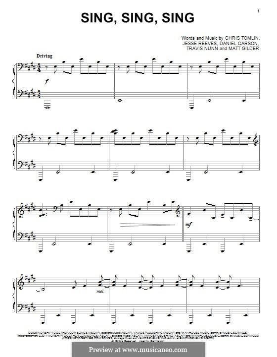 Sing, Sing, Sing: Für Klavier by Chris Tomlin, Daniel Carson, Jesse Reeves, Matt Gilder, Travis Nunn