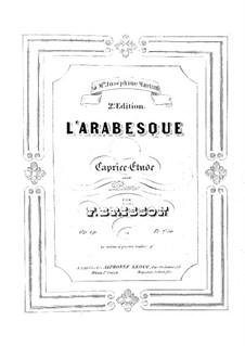 Arabeske, Op.19: Arabeske by Frédéric Brisson