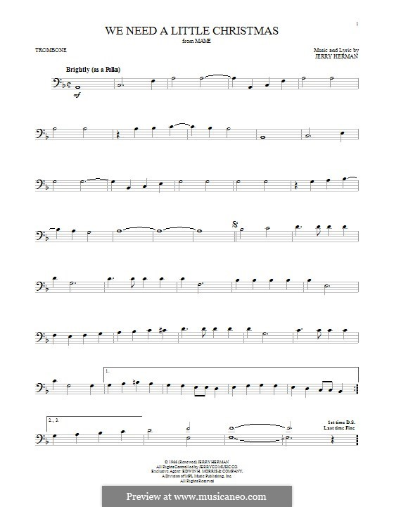 We Need a Little Christmas: For trombone by Jerry Herman