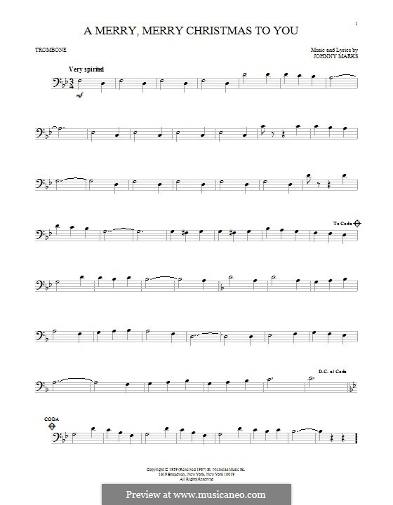 A Merry, Merry Christmas to You: For trombone by Johnny Marks