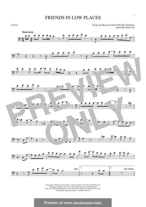 Friends in Low Places (Garth Brooks): Für Cello by Dewayne Blackwell, Earl Bud Lee