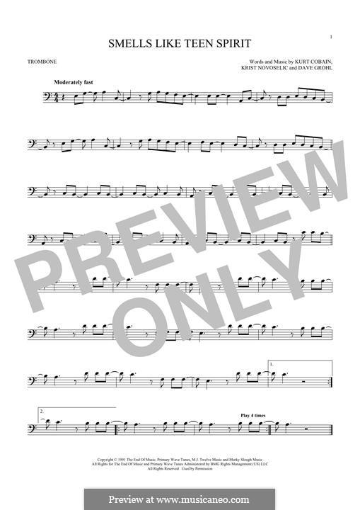 Smells Like Teen Spirit (Nirvana): For trombone by David Grohl, Krist Novoselic, Kurt Cobain