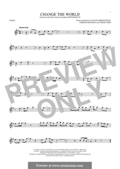 Change the World (Eric Clapton and Wynonna): Für Violine by Gordon Kennedy, Tommy Sims, Wayne Kirkpatrick