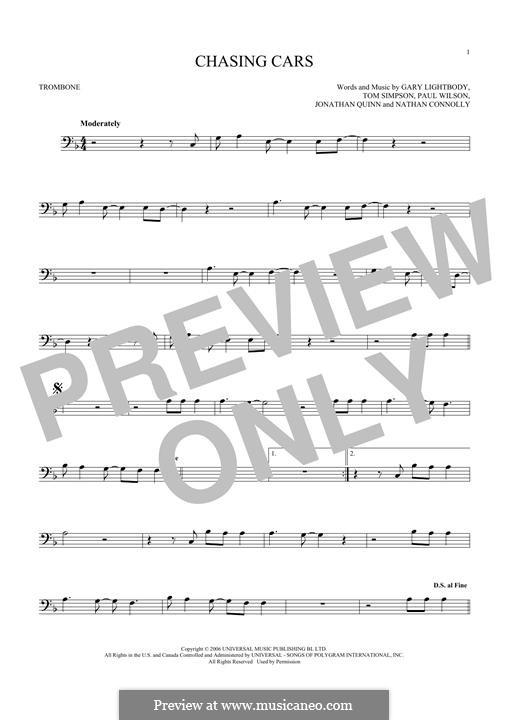 Chasing Cars (Snow Patrol): For trombone by Gary Lightbody, Jonathan Quinn, Nathan Connolly, Paul Wilson, Tom Simpson