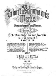 Vier Duos für Stimmen und Klavier, Op.34: Vier Duos für Stimmen und Klavier by Robert Schumann