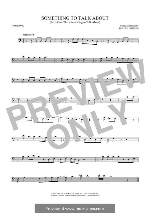Something to Talk About (Let's Give Them Something to Talk About): For trombone by Shirley Eikhard