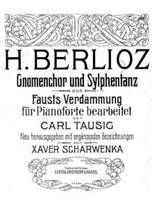 Fausts Verdammung, H.111 Op.24: Gnomenchor und Sylphentanz, für Klavier by Hector Berlioz
