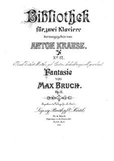 Fantasie für zwei Klaviere, vierhändig, Op.11: Klavierstimme I by Max Bruch