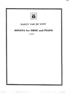 Sonata for Oboe and Piano: Sonata for Oboe and Piano by Nancy Van de Vate