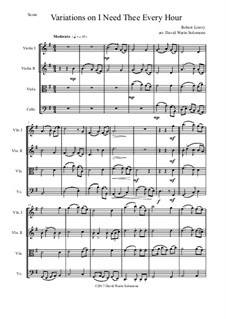 I Need Thee Every Hour: Variations, for string quartet by Robert Lowry