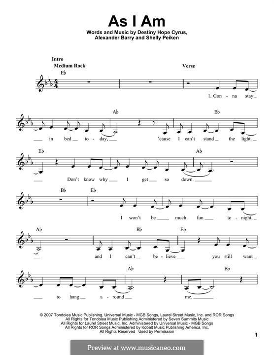 As I am (Hannah Montana): Melodische Linie by Alexander Barry, Destiny Hope Cyrus, Shelly Peiken