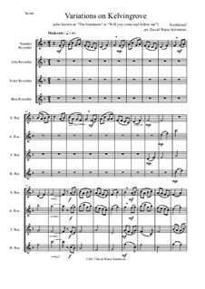 Variations on Kelvingrove (also known as 'The Summons' or 'Will you come and follow me'): For recorder quartet by folklore