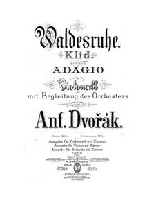 Aus dem Böhmerwald, B.133 Op.68: Nr.5 Waldesruhe, für Cello (oder Violine, oder Bratsche) und Klavier – Partitur, Stimme by Antonín Dvořák