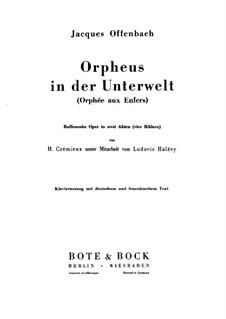 Vollständiger Oper: Für Stimmen, Chor und Klavier by Jacques Offenbach
