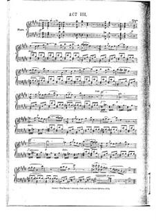 Vollständige Oper: Akt III, Klavierauszug mit Singstimmen by Daniel Auber