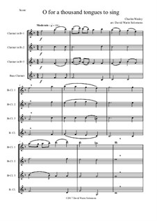 7 Songs of Glory for clarinet quartet: O for a thousand tongues to sing by Robert Lowry, William Howard Doane, Charles Wesley, William Batchelder Bradbury, Charles Hutchinson Gabriel, Edwin Othello Excell, D. B. Towner