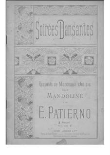 Soirées Dansantes - Erstes Heft: Soirées Dansantes - Erstes Heft by Ernest Patierno