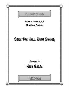 Deck the Hall with Swing: For clarinet quartet – score, parts by folklore