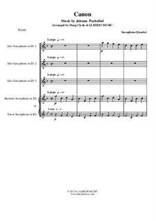 Kanon in D-Dur: For saxophone quartet by Johann Pachelbel