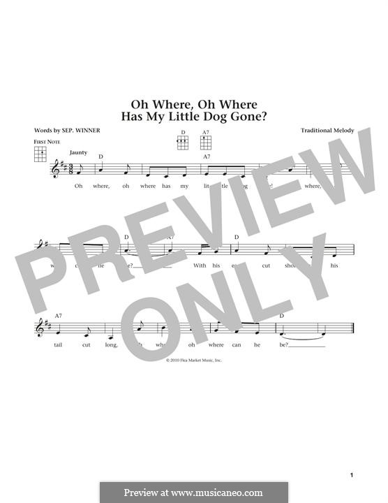 Oh Where, Oh Where Has My Little Dog Gone: Für Ukulele by folklore