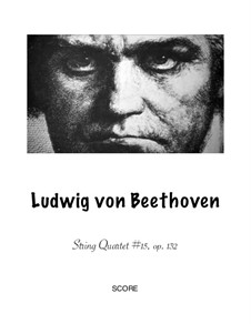 Streichquartett Nr.15 in a-Moll, Op.132: Version for wind quartet by Ludwig van Beethoven