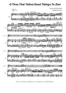 Nr.9 O du, der Gutes predigt zu Zion: For solo violin and string quartet by Georg Friedrich Händel