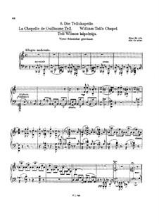 Tagebüch eines Wanderers, S.156: Heft I, Nr.5 Die Tellskapelle by Franz Liszt