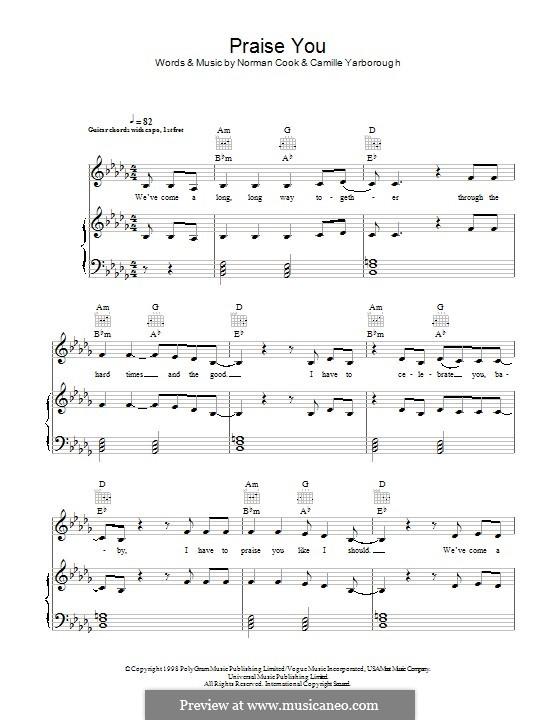 Praise You (Fatboy Slim): Für Stimme und Klavier (oder Gitarre) by Norman Cook, Camille Yarborough