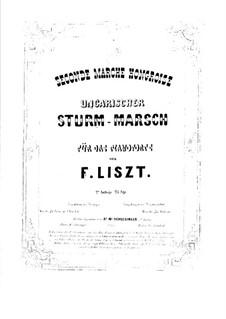Ungarischer Sturmmarsch, S.232: Ungarischer Sturmmarsch by Franz Liszt