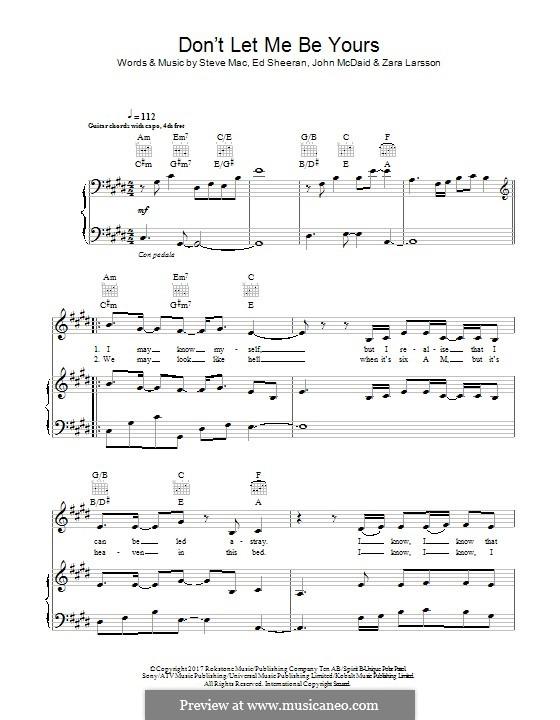 Don't Let Me Be Yours: Für Stimme und Klavier (oder Gitarre) by Ed Sheeran, Steve Mac, John McDaid, Zara Larsson