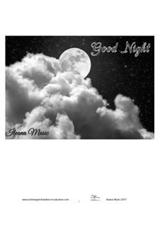 Good Night, Op.30: Good Night by Andfrullato