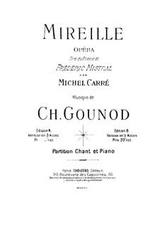 Mireille: Klavierauszug mit Singstimmen by Charles Gounod