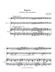 Ragtime (clarinet, viola and piano): Ragtime (clarinet, viola and piano) by Jordan Grigg