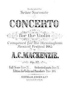 Konzert für Violine und Orchester in E-Dur, Op.32: Konzert für Violine und Orchester in E-Dur by Alexander Mackenzie