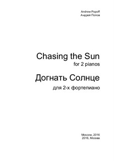 Chasing The Sun: Chasing The Sun by Andrej Popow