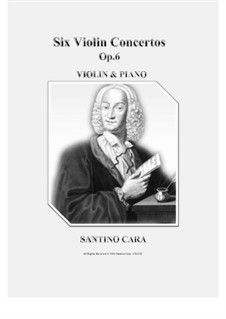 Sechs Konzerte für Streicher, Op.6: Version for violin and piano - scores and violin part by Antonio Vivaldi